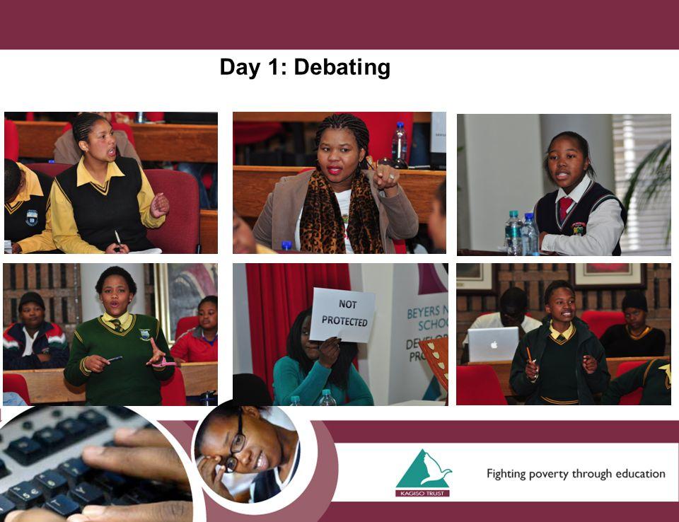 Day 1: Debating