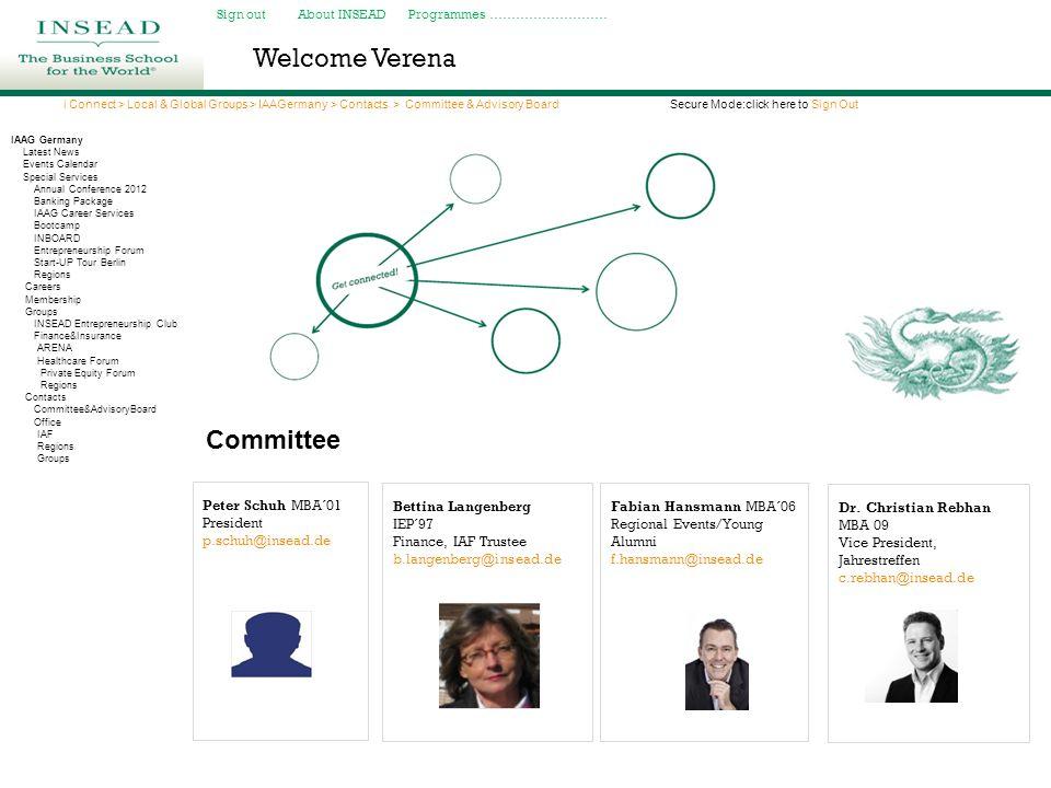 Welcome Verena Peter Schuh MBA´01 President p.schuh@insead.de Dr.