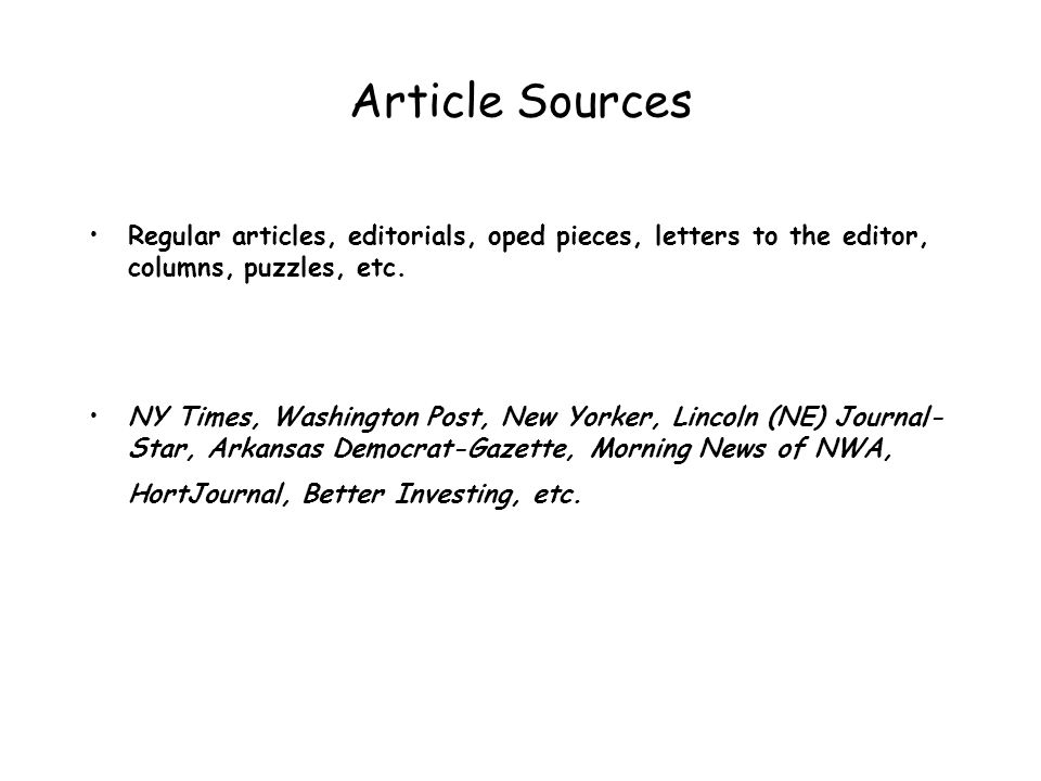 Article Sources Regular articles, editorials, oped pieces, letters to the editor, columns, puzzles, etc.