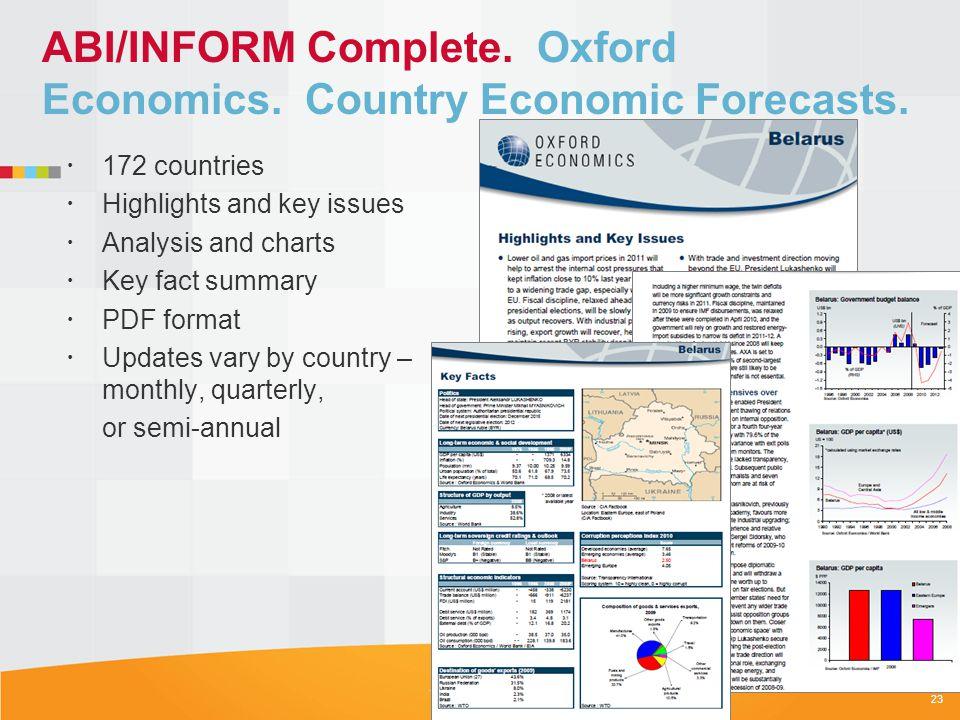 ABI/INFORM Complete. Oxford Economics. Country Economic Forecasts.