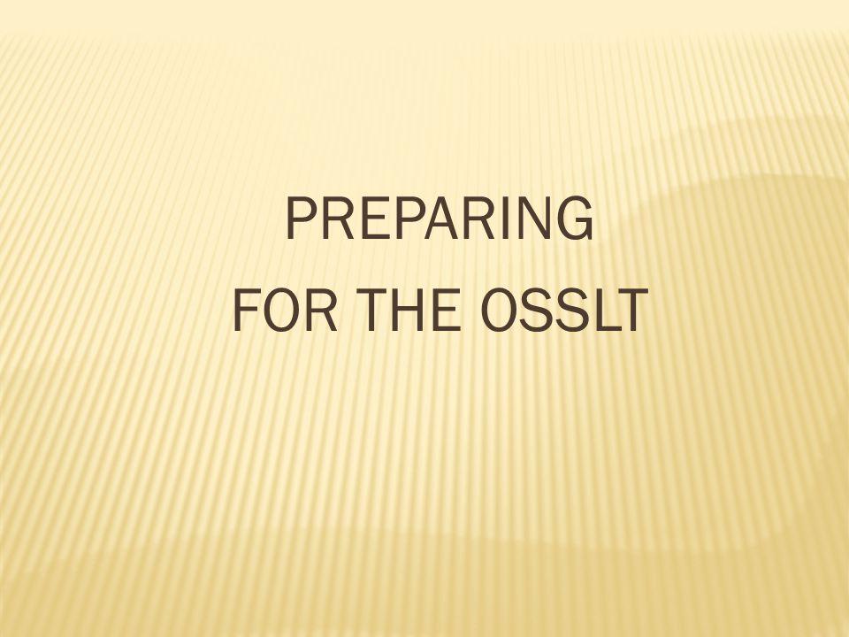PREPARING FOR THE OSSLT