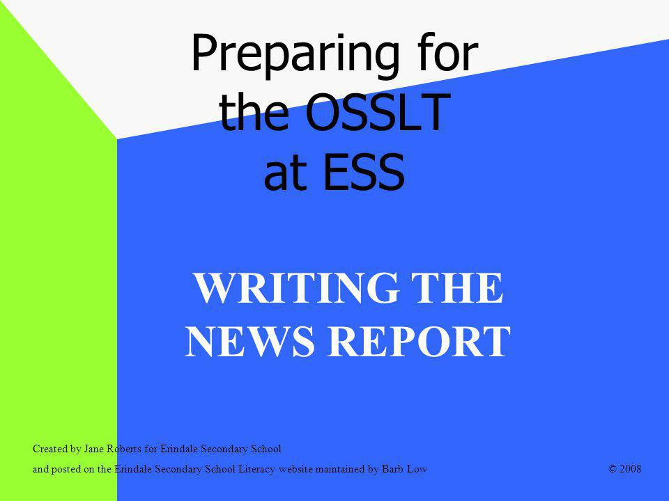 WHAT should my news report look like for the OSSLT.