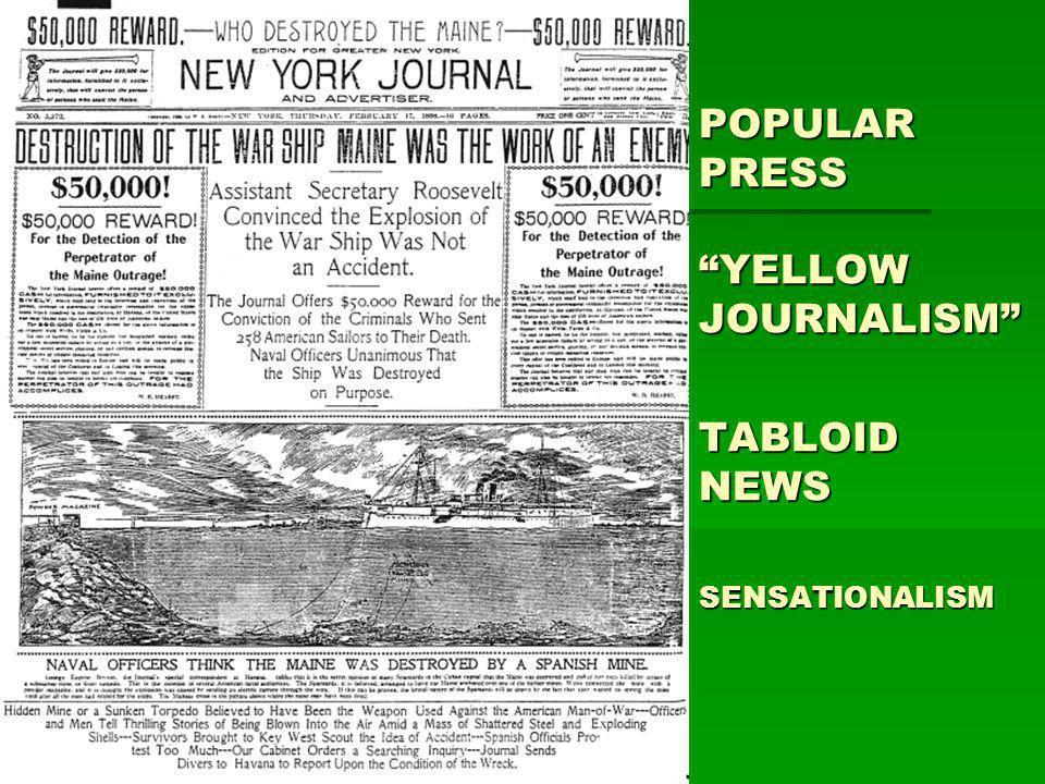POPULAR PRESS YELLOW JOURNALISM TABLOID NEWS SENSATIONALISM