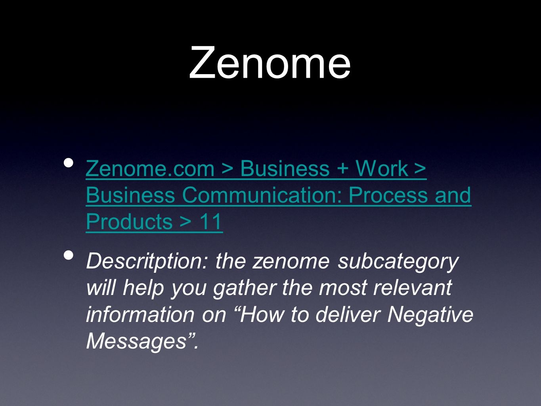 Zenome Zenome.com > Business + Work > Business Communication: Process and Products > 11 Zenome.com > Business + Work > Business Communication: Process