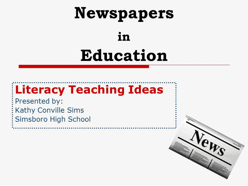 Newspapers in Education Newspapers are the most widely used of the media as a teaching instrument in the classroom.