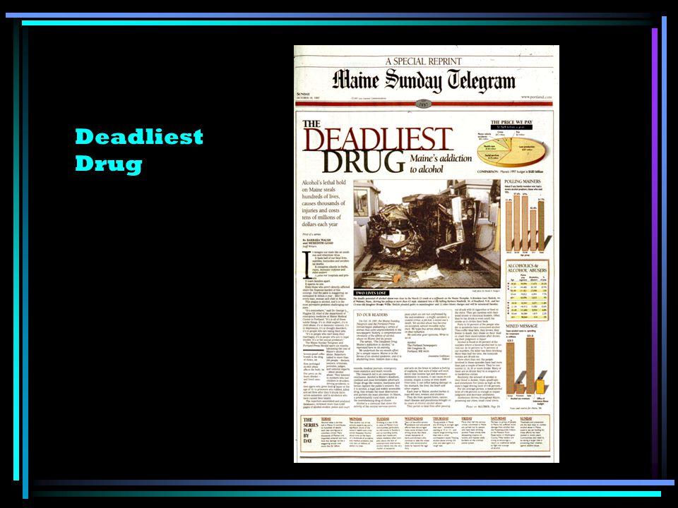 Deadliest Drug
