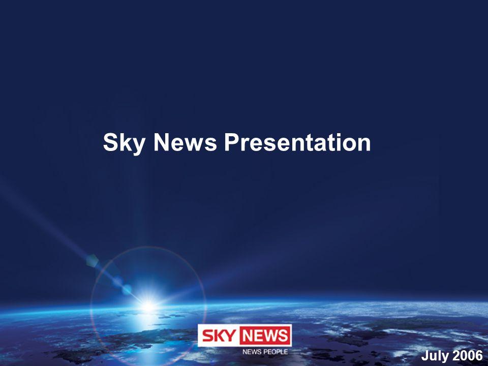 July 2006 Sky News Presentation