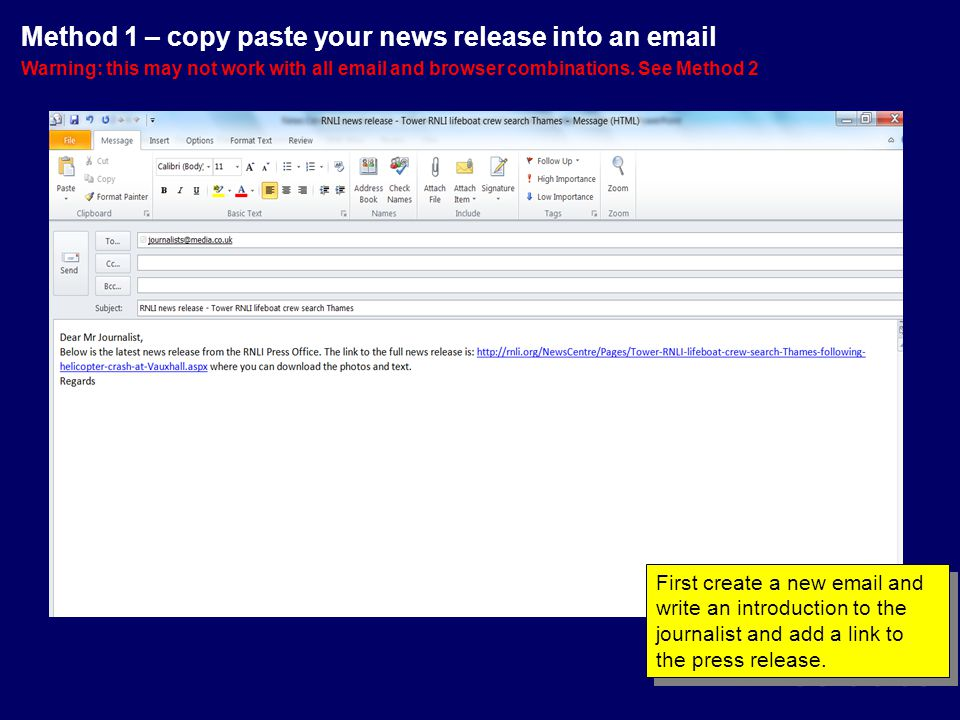 First create a new email and write an introduction to the journalist and add a link to the press release.