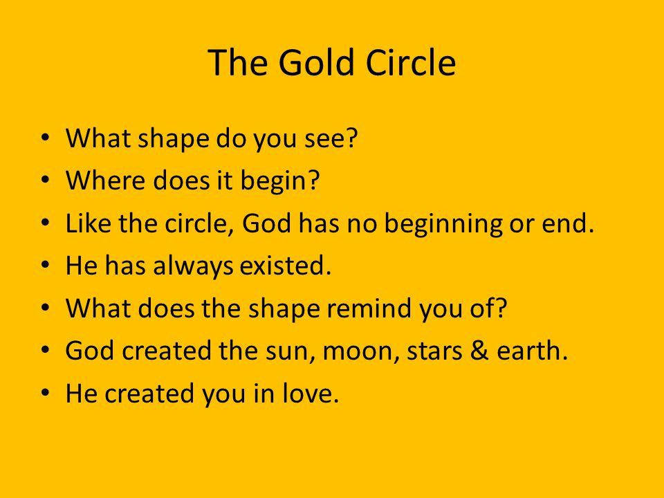 The Gold Circle What color do you see.The bright gold reminds us God is pure & holy.
