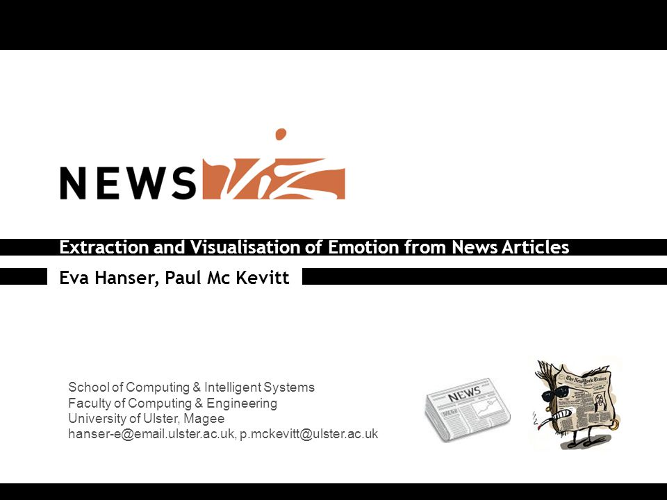 News Visualisation – Emotion Extraction 1 Introduction – What is NewsViz.
