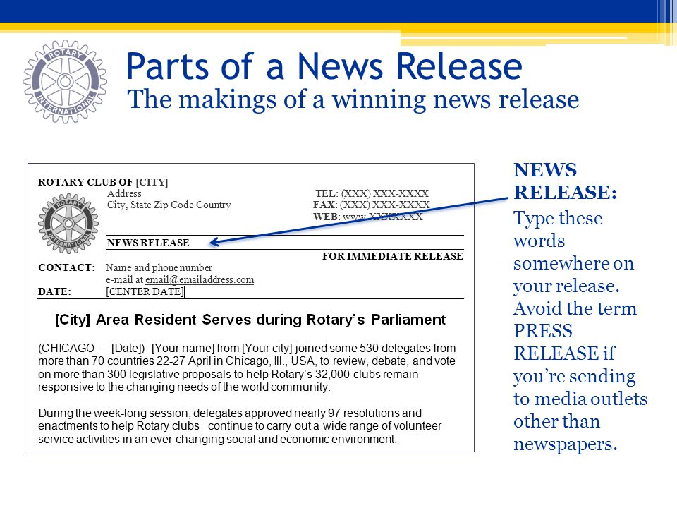 Parts of a News Release The makings of a winning news release NEWS RELEASE: Type these words somewhere on your release. Avoid the term PRESS RELEASE i