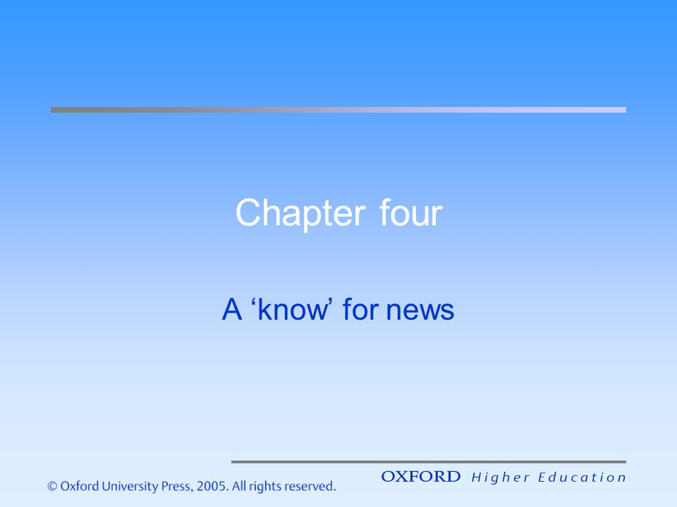 Chapter four A know for news