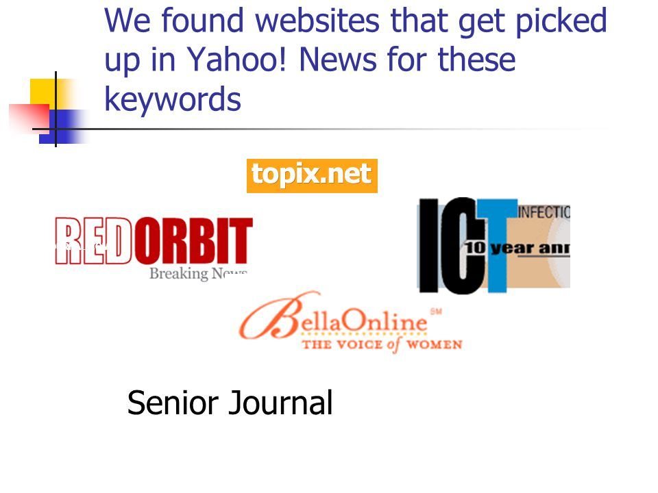 We found websites that get picked up in Yahoo! News for these keywords SENIOR JOURNAL.COM Senior Journal