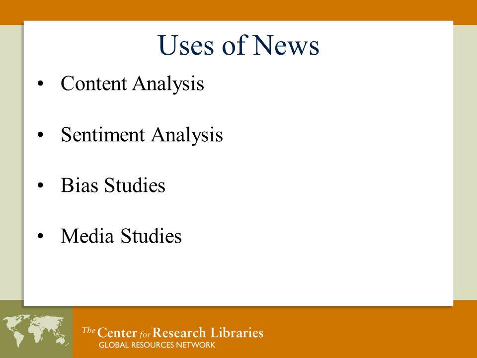 Content Analysis Sentiment Analysis Bias Studies Media Studies