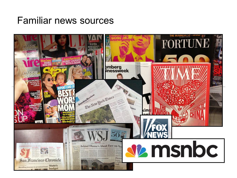 Familiar news sources