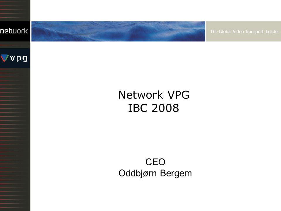 CEO Oddbjørn Bergem Network VPG IBC 2008