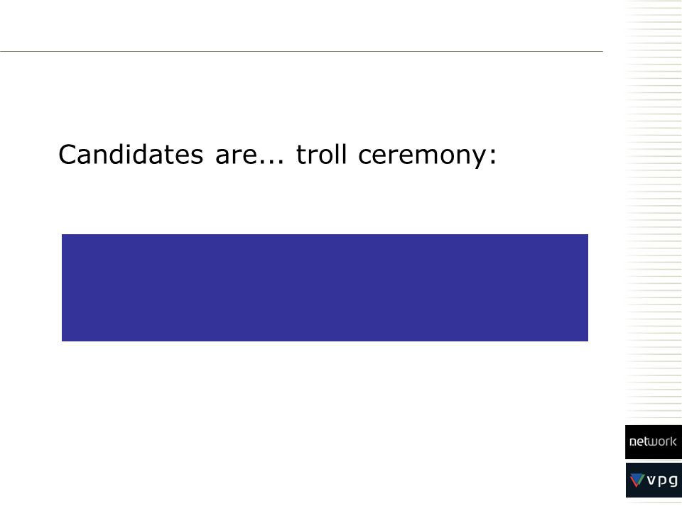 Candidates are... troll ceremony: Network Electronics Netherlands Network Electronics France Logic Media Solutions Germany