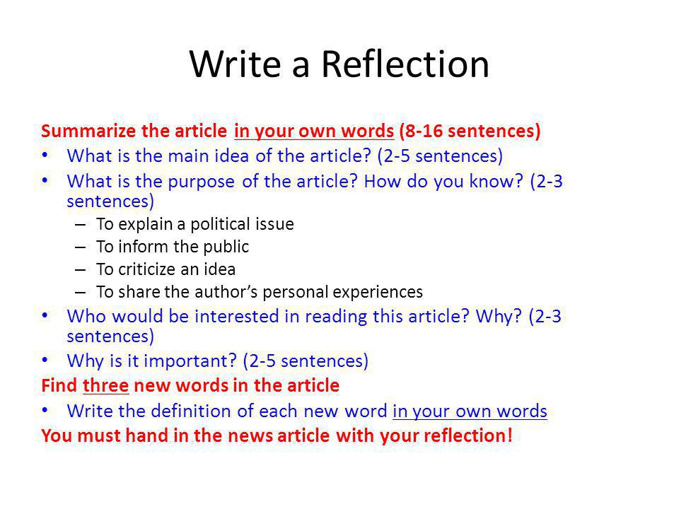 Write a Reflection Summarize the article in your own words (8-16 sentences) What is the main idea of the article.