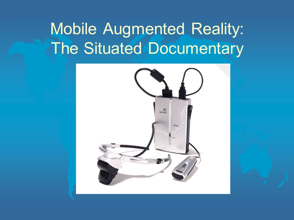 Mobile Augmented Reality: The Situated Documentary