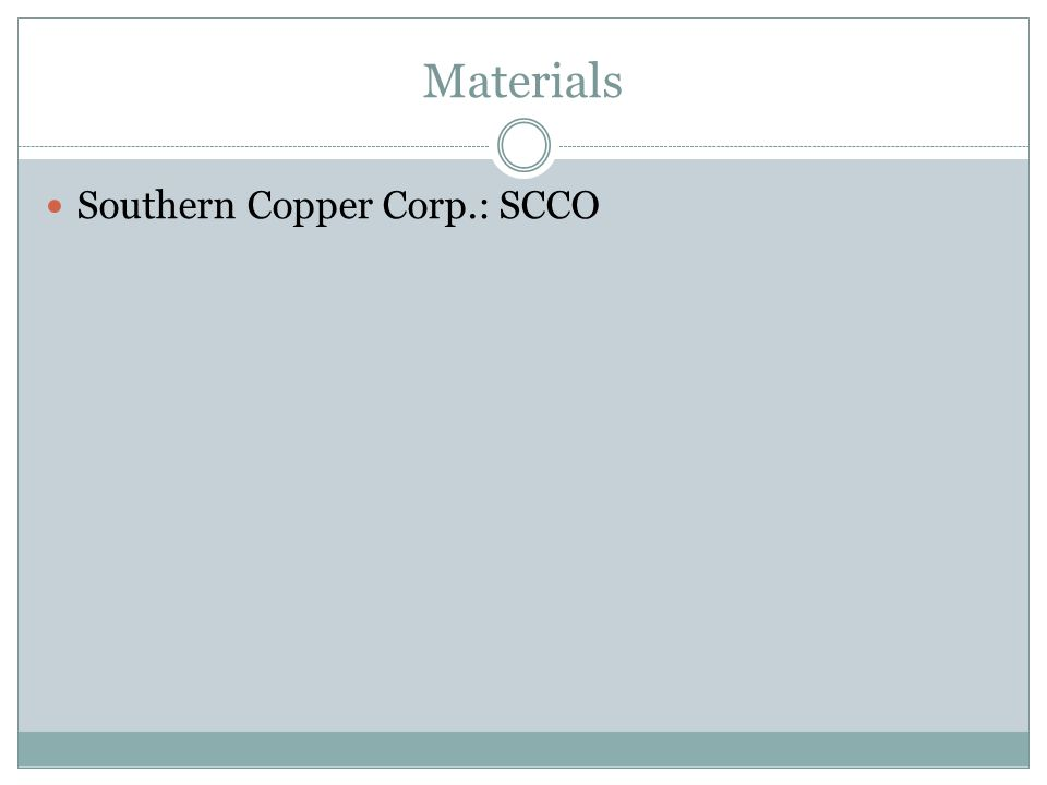 Materials Southern Copper Corp.: SCCO