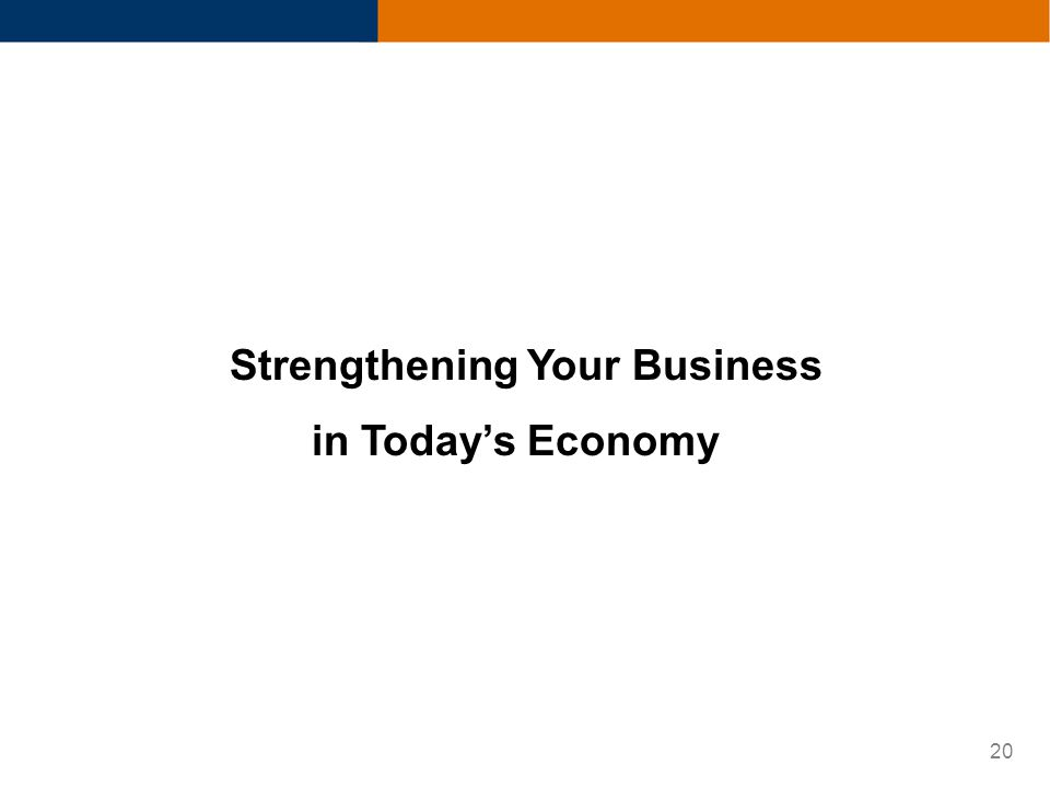 20 Strengthening Your Business in Todays Economy
