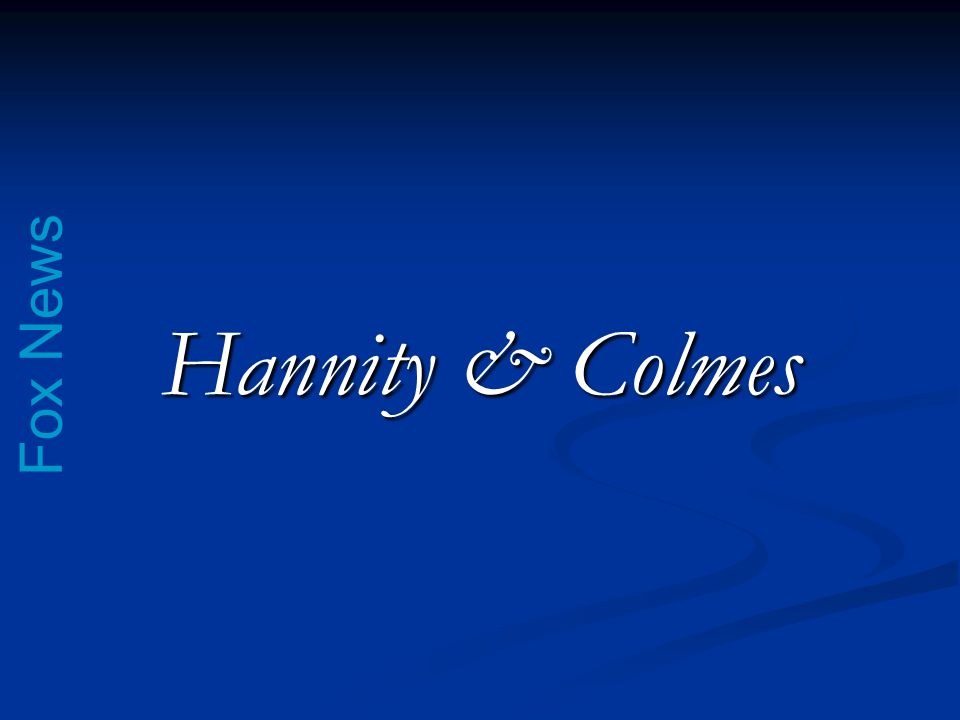 Fox News Hannity & Colmes