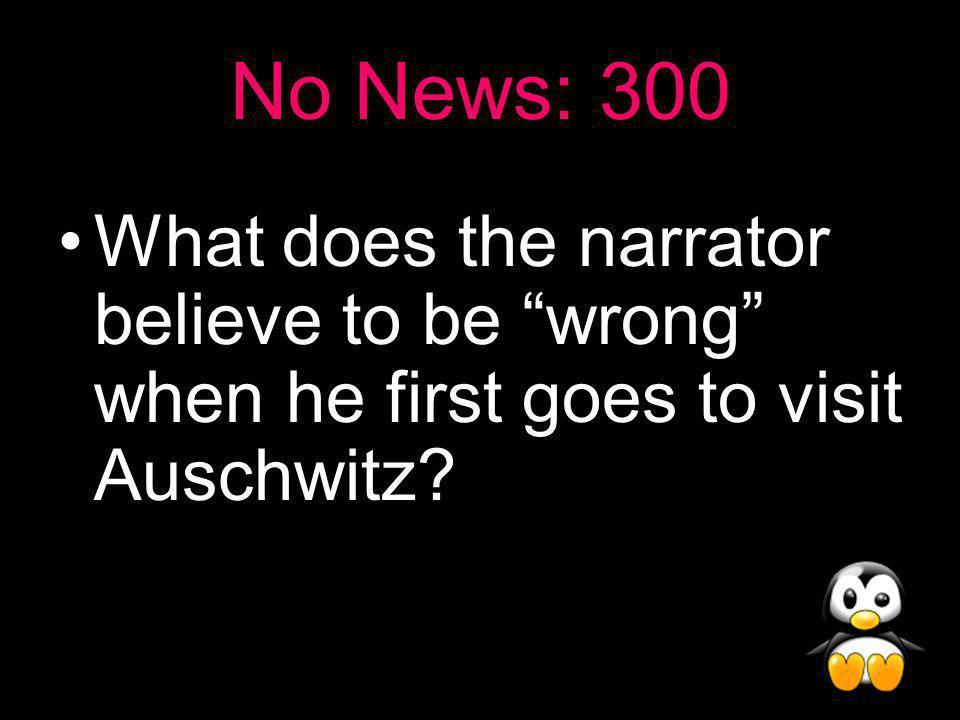No News Answer: 200 Around 4 million
