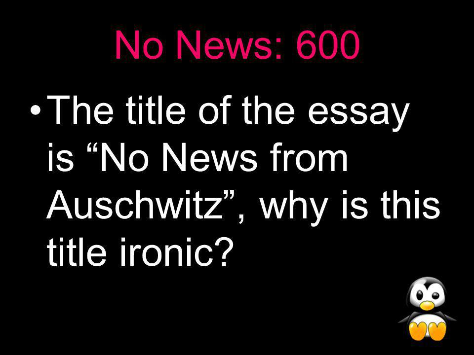 No News Answer: 500 It was written in 1959 14 years after the end of the war