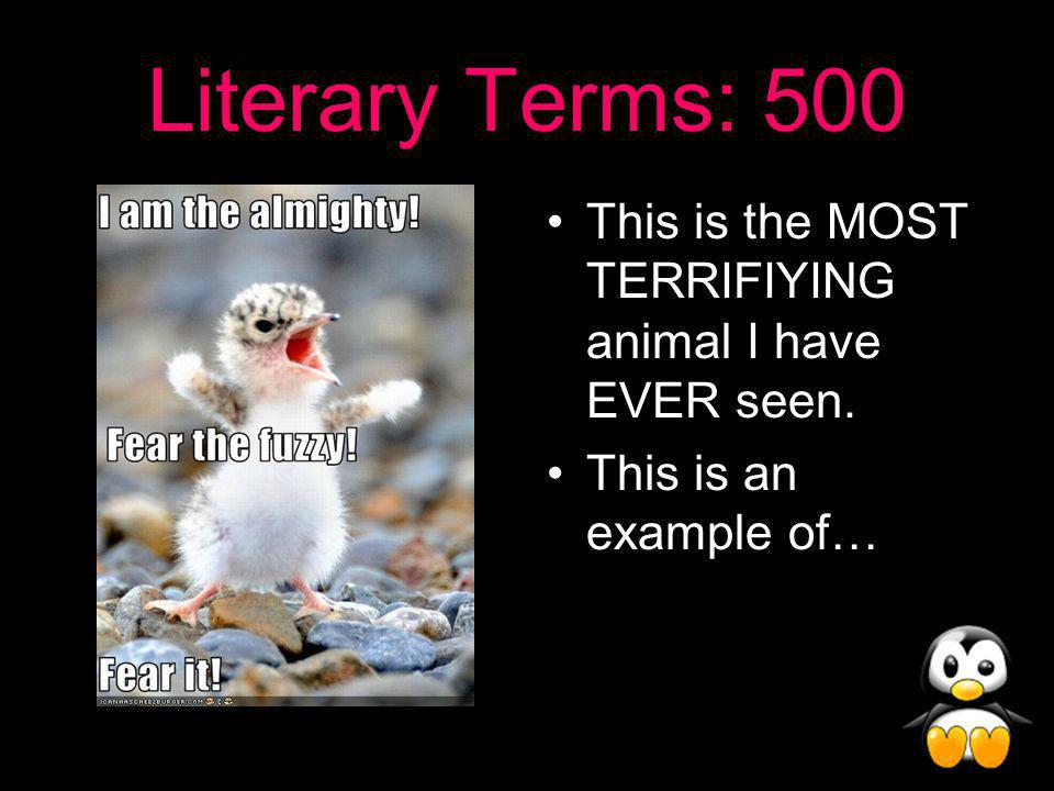 Literary Terms Answer: 400 Situational Irony!