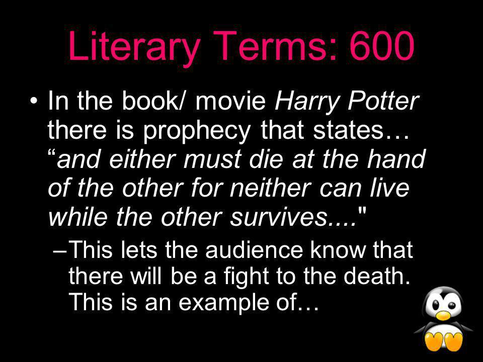 Literary Terms Answer: 500 Verbal Irony!