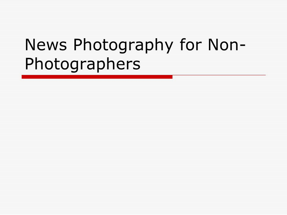 Photography or journalism? What is the difference between: A photographer, and A photojournalist?