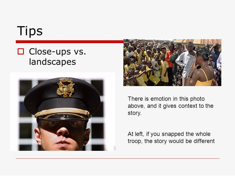 Issues: Accuracy - again Captions are important Writing a good caption Tells what the viewer is seeing Can add information to the image and story Get the details and names right