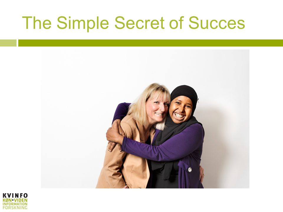 The Simple Secret of Succes