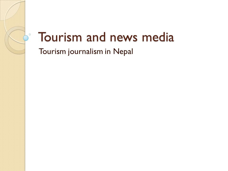 Tourism and news media Tourism journalism in Nepal
