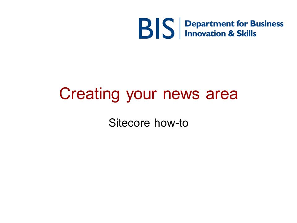Creating your news area Sitecore how-to