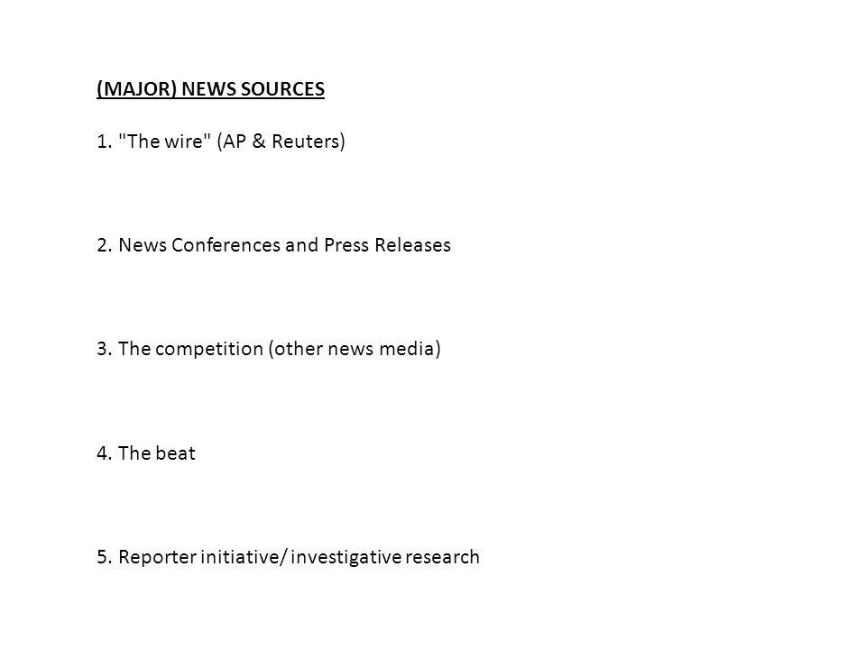 (MAJOR) NEWS SOURCES 1.