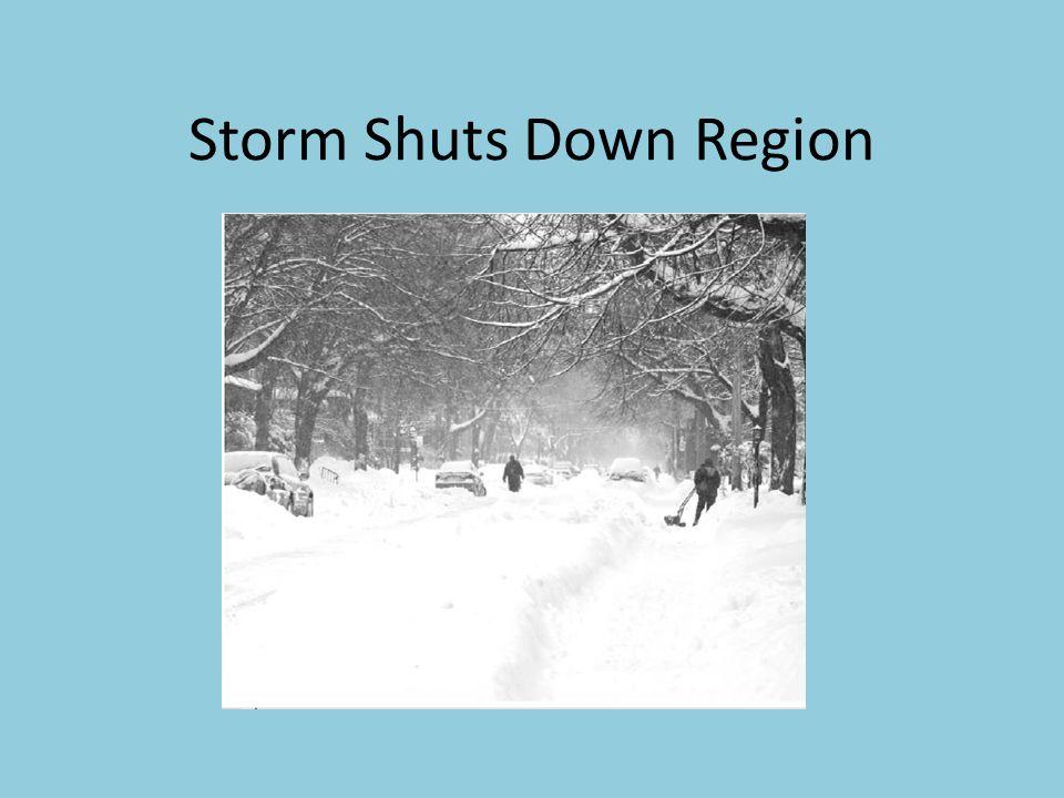Storm Shuts Down Region