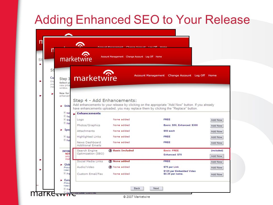 © 2007 Marketwire Adding Enhanced SEO to Your Release
