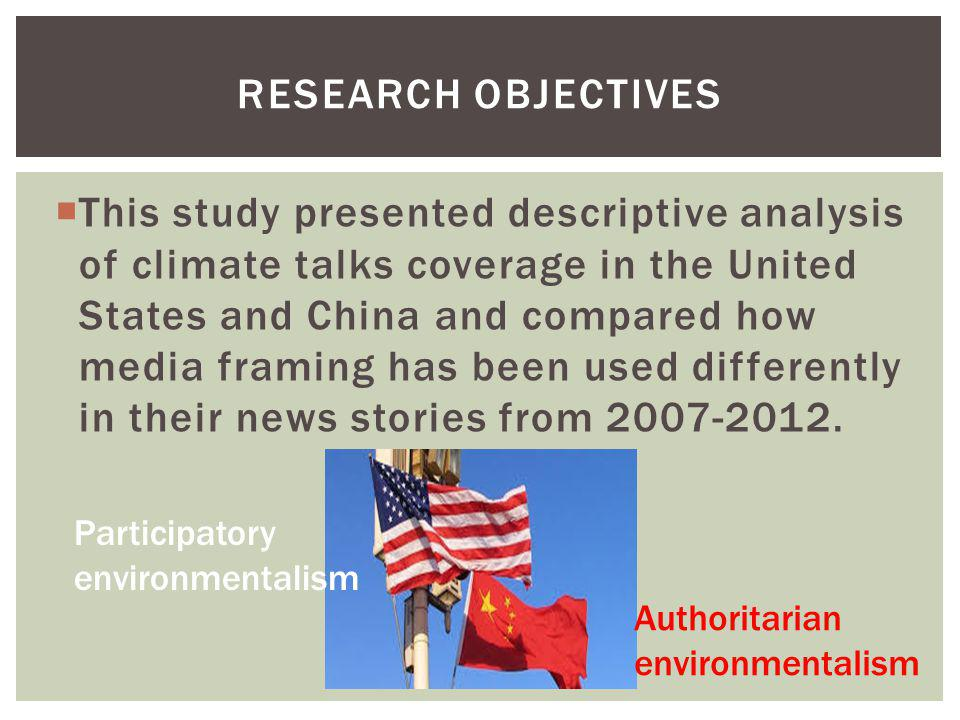This study presented descriptive analysis of climate talks coverage in the United States and China and compared how media framing has been used differ