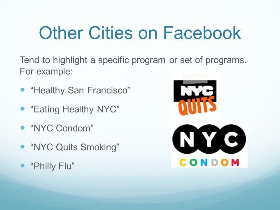 Other Cities on Facebook Tend to highlight a specific program or set of programs.
