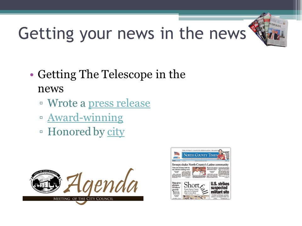 Getting your news in the news Always asked: How do you get your news in the news? www.The-Telescope.com Published biweekly Serves 30,000
