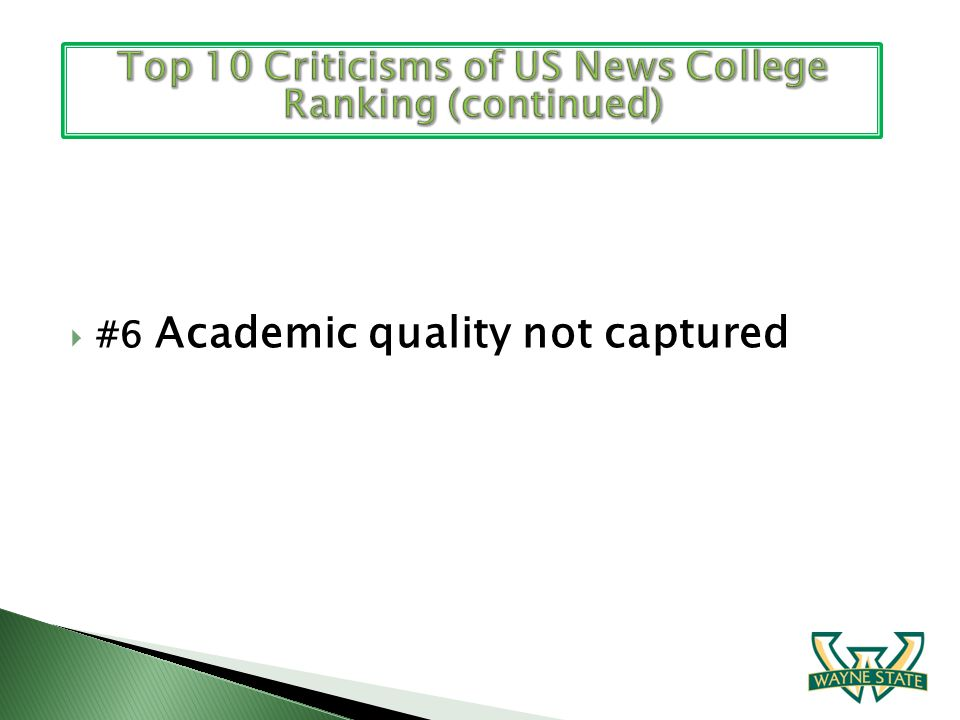 #6 Academic quality not captured