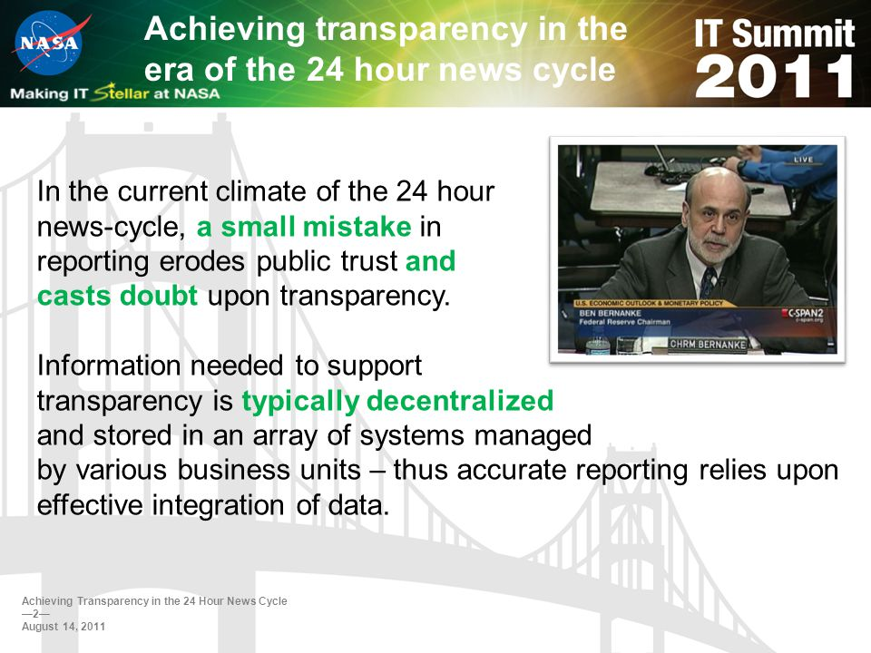 Achieving transparency in the era of the 24 hour news cycle In the current climate of the 24 hour news-cycle, a small mistake in reporting erodes public trust and casts doubt upon transparency.