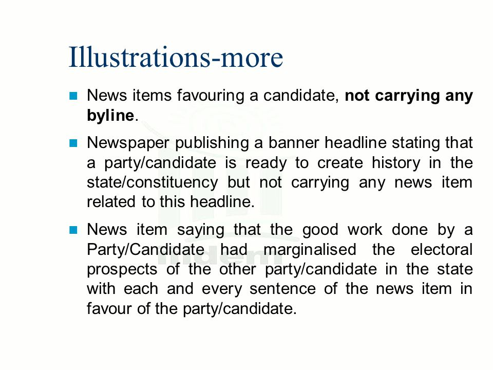 Illustrations-more News items favouring a candidate, not carrying any byline. Newspaper publishing a banner headline stating that a party/candidate is
