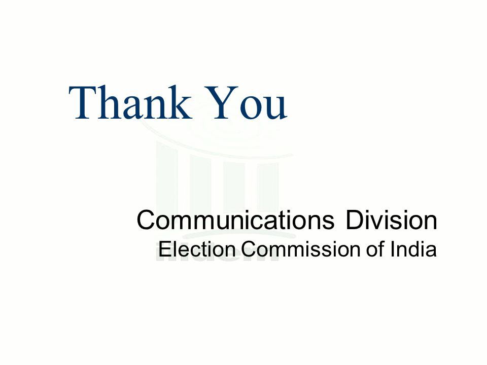Thank You Communications Division Election Commission of India