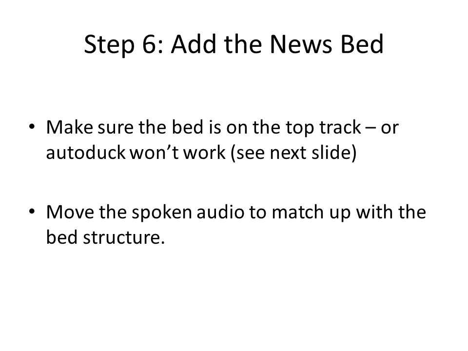 Step 7: Auto-Duck This lowers the bed where there is spoken audio underneath.