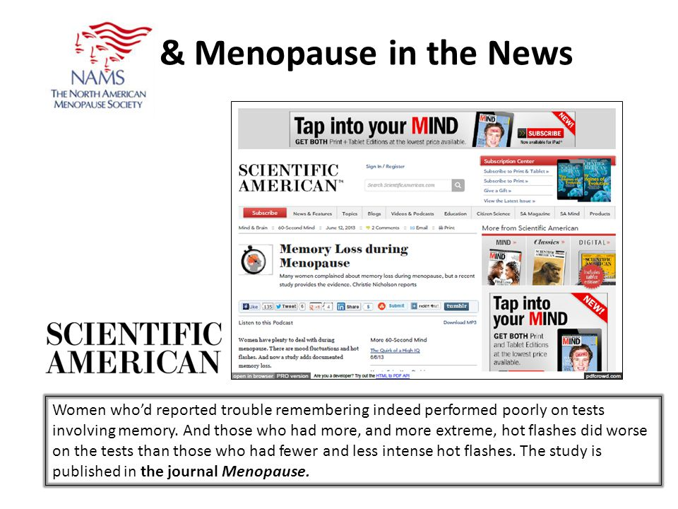 & Menopause in the News Women whod reported trouble remembering indeed performed poorly on tests involving memory.