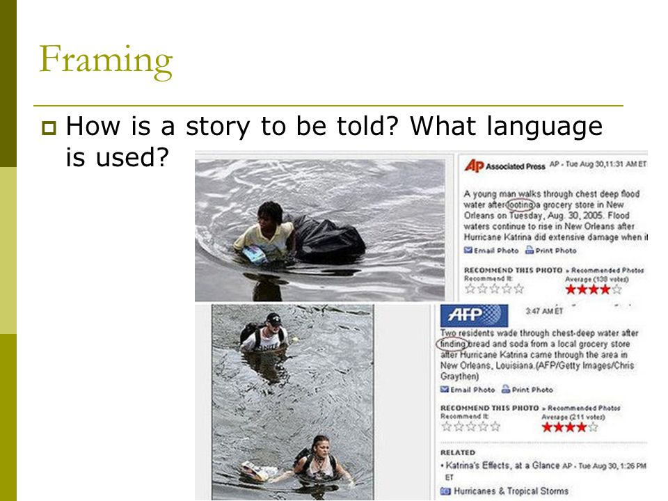 Framing How is a story to be told What language is used