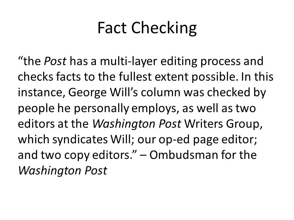 Fact Checking the Post has a multi-layer editing process and checks facts to the fullest extent possible.