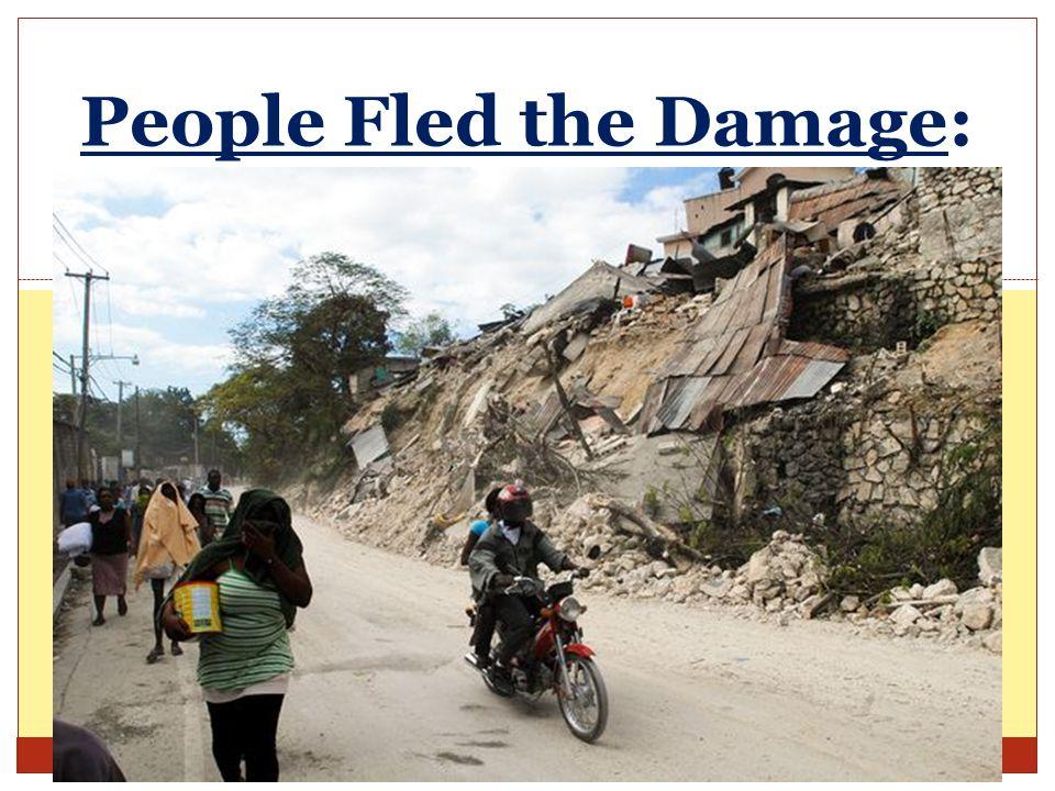 People Fled the Damage: